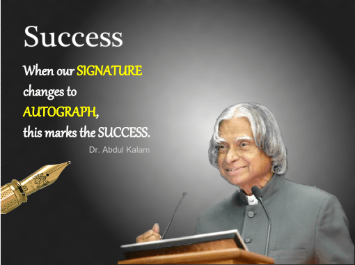 Success defined by the great Dr. APJ Abdul Kalam